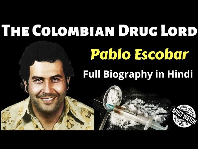 who is pablo escobar biography