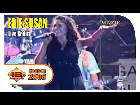 Erie Susan - Full Konser (Live Konser Kediri 7 Mei 2006)