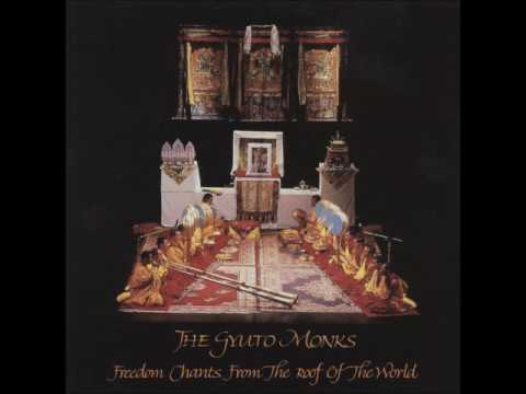 The Gyuto Monks - Freedom Chants From the Roof of the World