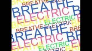 Breathe Electric - Never Gonna Give You Up(Cover) (Lyrics)