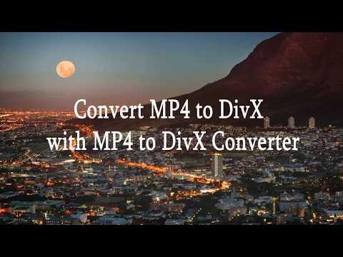 Convert MP4 To DivX With MP4 To DivX Converter