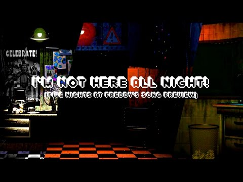 FIVE NIGHT AT FREDDY'S SONG (I'm Not Here All Night) PREVIEW - DAGames