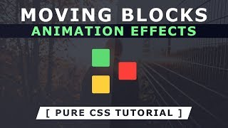 Moving Blocks Animation Effects - Css Loading Page Animation - Pure Html CSS Tutorial For Beginners
