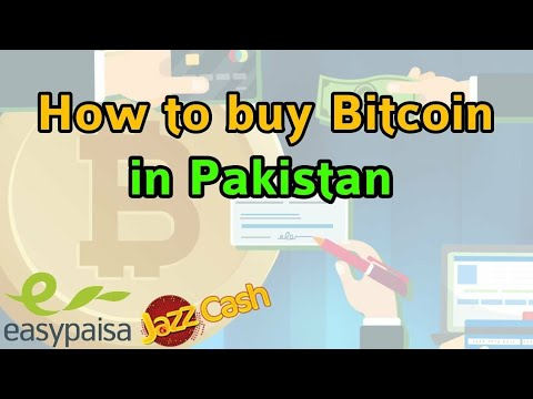 How To Buy Bitcoin In Pakistan 2019 |Buy Bitcoin With Easypaisa/JazzCash|