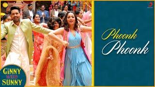 Phoonk Phoonk - Official | Ginny Weds Sunny | Yami, Vikrant |Neeti M, Jatinder S |Gaurav C |Sandeep