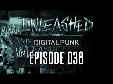 038 | Digital Punk - Unleashed