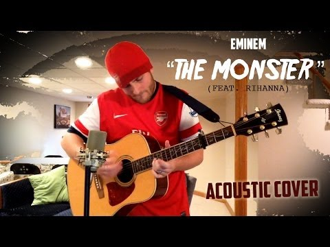 """Eminem """"The Monster"""" (Feat. Rihanna) Acoustic Cover"""