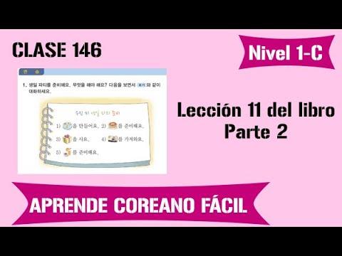 Download Aprende coreano fácil   Nivel 1-C   Clase 146: Lección 11 Parte 2 de libro coreano 2