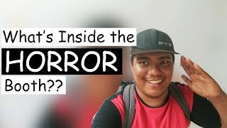 What's Inside the Horror Booth? - Trebvlog: Trabahoventures