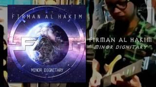 """Teaser album FIRMAN AL HAKIM """" Minor Dignitary """""""