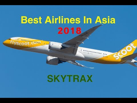 Top 40 Airlines In Asia 2017 (SKYTRAX) | Ashutosh Sahu