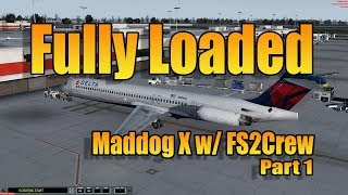 FULLY LOADED MADDOG X  - PART 1