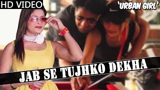 "HINDI RAP Song:""Jab Se Tujhko Dekha"" 