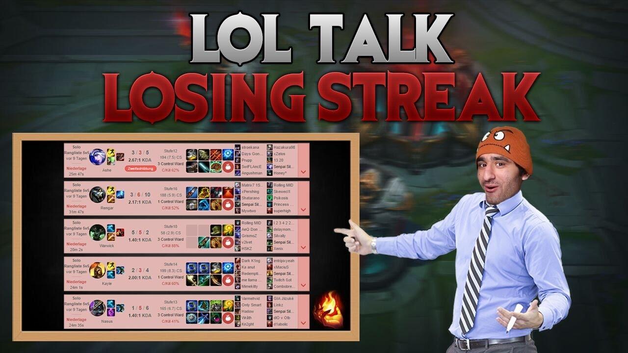 Losing Streak Lol