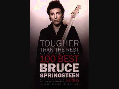 Tougher than the rest. Bruce Springsteen. Lyrics