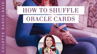 How to Shuffle Oracle Cards