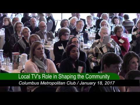 Columbus Metropolitan Club: Television, Local News and Their