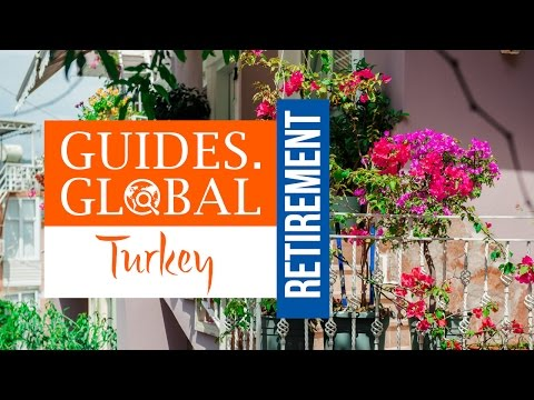 Coming to Turkey to Retire (Residence/Retirement Visa)