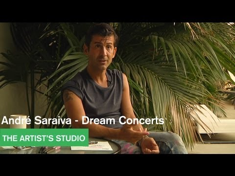 André Saraiva - Dream Concerts - The...