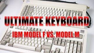 Ultimate Keyboard Showdown - IBM Model F or Model M?