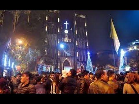 Cận Cảnh Không Khí Tưng Bừng đêm Giáng Sinh Tại Việt Nam
