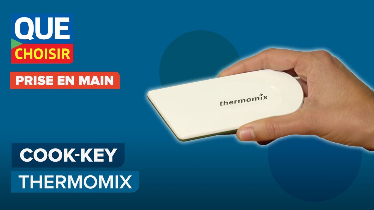 Comment Utiliser Le Thermomix le cook-key connecté de thermomix - prise en main