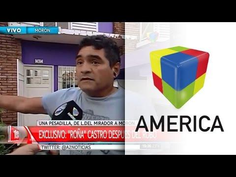 El Roña Castro contó el calvario que vivió durante el violento asalto