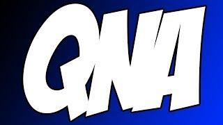 Live QNA With Good & New Stuff