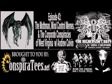 Higherside Chats 43: Mothman, Mind Control & Corporate Conspiracies of West Virginia w Andrew Colvin