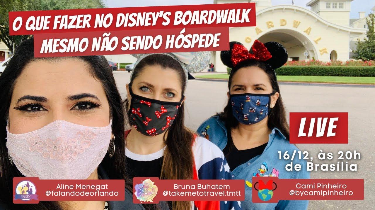 O que Fazer no Disney's BoardWalk Mesmo Não Sendo Hóspede Disney | Bate-Papo ao Vivo