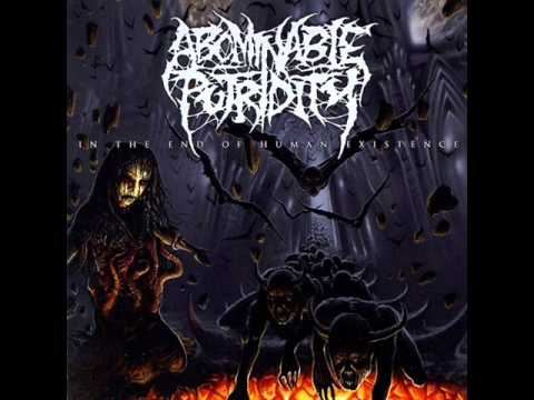 Abominable Putridity - In the End of Human Existence (Full Album)