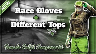 GTA5 Components I *NEW* Female Race Gloves With Different Tops (Biker Jackets, Overcoats Etc.)