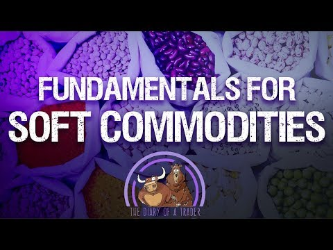fundamentals-for-soft-commodities-|-how-to-trade-agricultural-commodities
