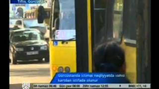 Gürcüstanda nəqliyyatda yeni kartadan istifadə olunur