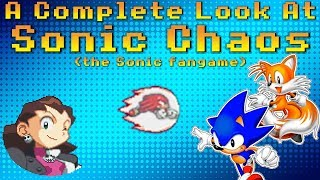 A Complete Look At Sonic Chaos (the fangame) (not ChaoS)