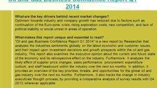 Oil and Gas Market Q1 2014- Current Landscape & Future Outlook