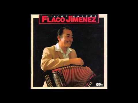 Flaco Jiménez - I'm gonna love you like there's no tomorrow
