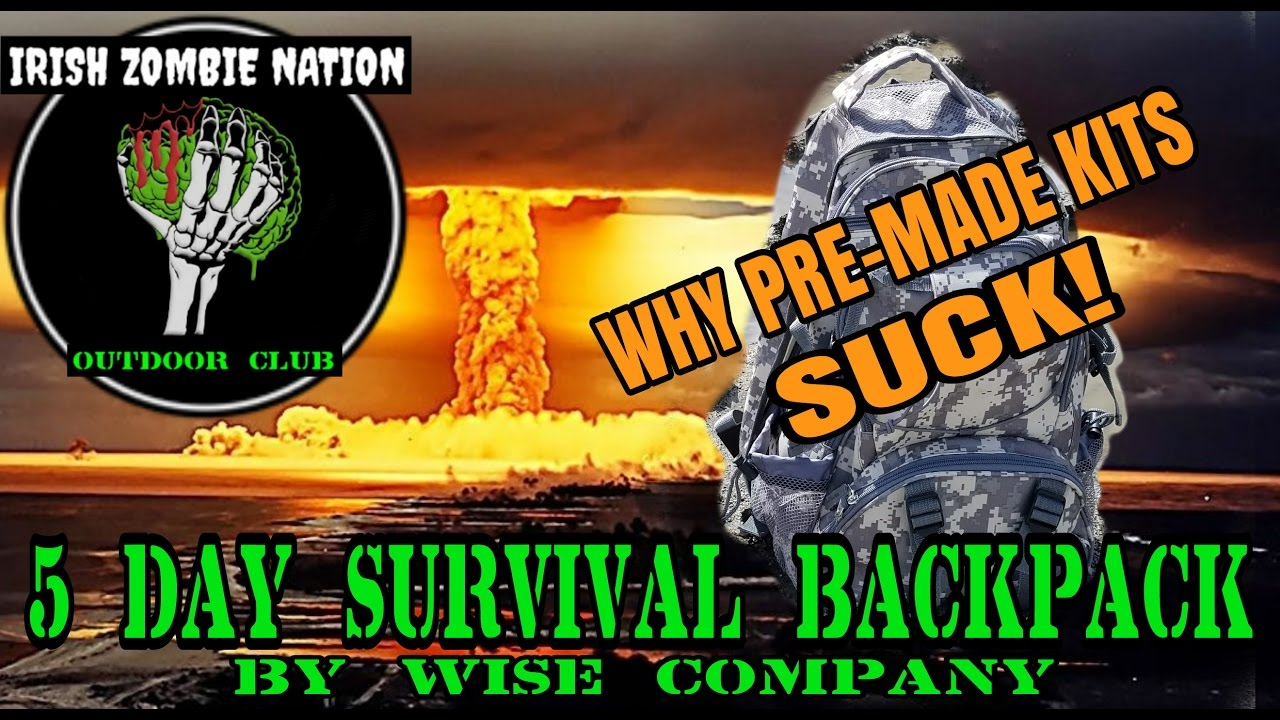 2ccc4b9fe045 Apocalypse Survival Made Easy - Why Pre-Made Kits Suck! 5 Day Survival  Backpack Myth