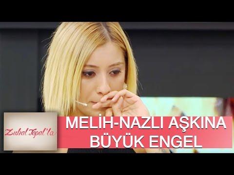 Zuhal Topal'la 34. Bölüm (HD)   Melih ve Nazlı Aşkına Aile Engeli!