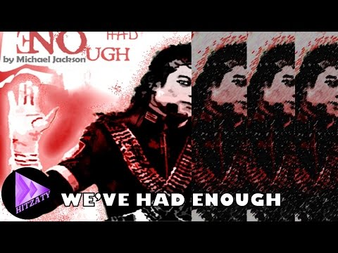 Michael Jackson : We've Had Enough [Arabic Subtitles] مترجم عربي