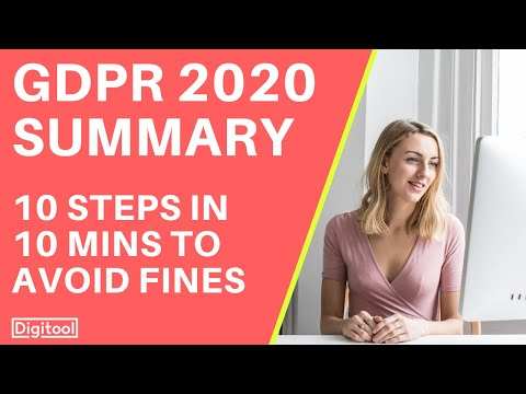 GDPR Compliance 2018 Summary - 10 Steps in 10 Minutes to Avoid Fines