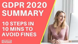 GDPR Compliance 2019 Summary - 10 Steps in 10 Minutes to Avoid Fines