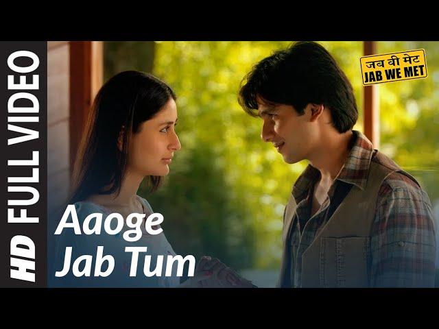 Aaoge Jab Tum Full Video Song | Jab We Met | Kareena  Kapoor, Shahid Kapoor | Ustad Rashid Khan