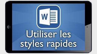 Tutoriel Word iPad - Utiliser des styles rapides de texte
