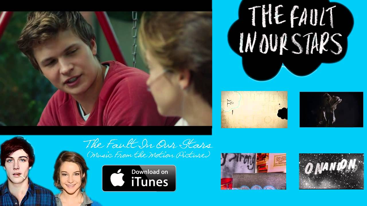 the fault in our stars music from the motion picture