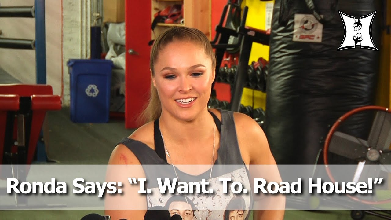 "UFC Champ Ronda Rousey Says: ""I. Want. To. Road House!"" - Talks New Movie Role"
