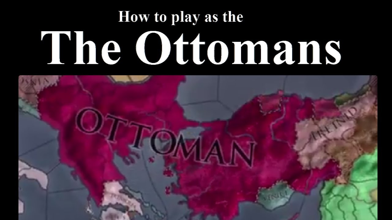 How to play as The Ottomans in Crusader Kings 2