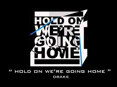 Drake Ft. Pitbull - Hold On We Re Going Home
