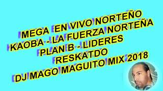Mega En Vivo Norteo CUMBIA MIX DJ MAGO MAGUITO.mp3