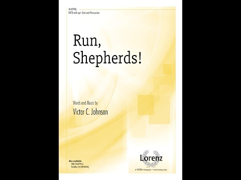 Run, Shepherds! (SATB) - Victor C. Johnson